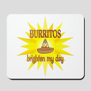 Burritos Brighten Mousepad