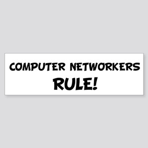 COMPUTER NETWORKERS Rule! Bumper Sticker
