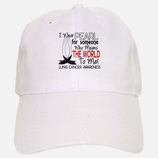 Means World To Me 1 Lung Cancer Shirts Baseball Baseball Cap