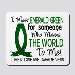 Means World To Me 1 Liver Disease Shirts Mousepad