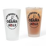 Anybody but Obama Drinking Glass