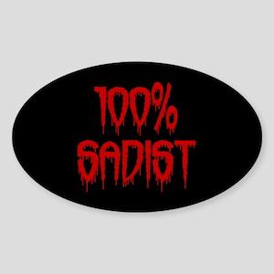 100% Sadist Sticker (Oval)