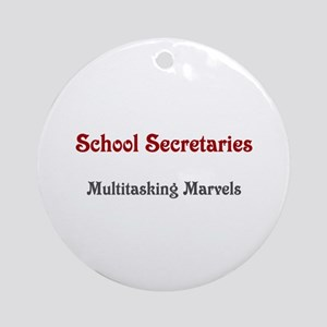 School Sec. Multitasking Marvels Ornament (Round)