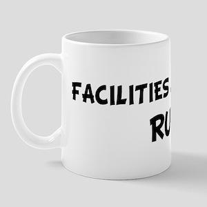 FACILITIES MANAGERS Rule! Mug
