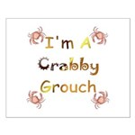 Crabby Grouch Small Poster