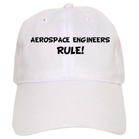 AEROSPACE ENGINEERS Rule! Cap