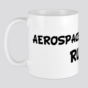 AEROSPACE ENGINEERS Rule! Mug
