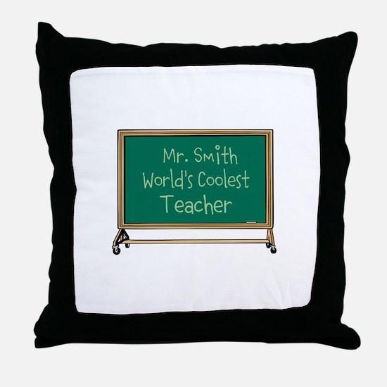 World's Coolest Teacher Throw Pillow