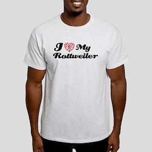 I love My Rottweiler Light T-Shirt