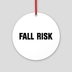 Fall Risk Ornament (Round)