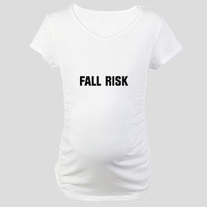 Fall Risk Maternity T-Shirt