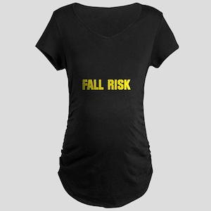 Fall Risk Maternity Dark T-Shirt