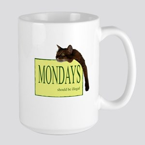 Mondays Should Be Illegal Large Mug