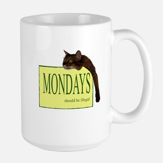Mondays Should Be Illegal Large Mug