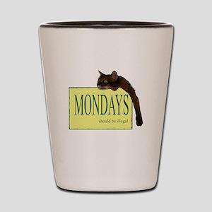 Mondays Should Be Illegal Shot Glass