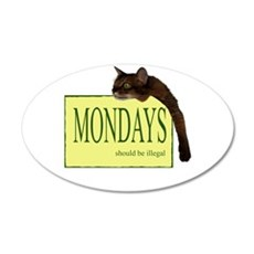 Mondays Should Be Illegal Wall Decal