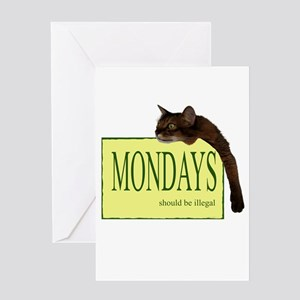 Mondays Should Be Illegal Greeting Card