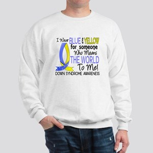 Means World To Me 1 Down Syndrome Shirts Sweatshir