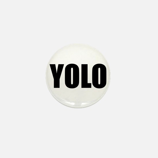 YOLO (You Only Live Once) Mini Button