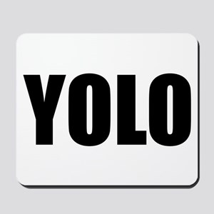 YOLO (You Only Live Once) Mousepad