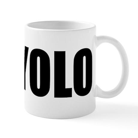 YOLO (You Only Live Once) Mug