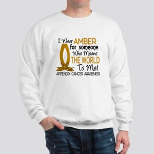 Means World To Me 1 Appendix Cancer Shirts Sweatsh