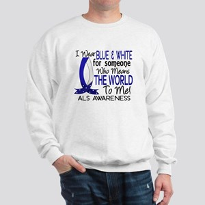 Means World To Me 1 ALS Shirts Sweatshirt