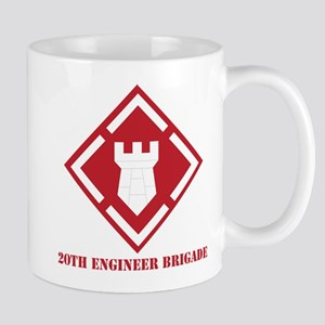 SSI - 20th Engineer Brigade with Text Mug
