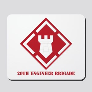 SSI - 20th Engineer Brigade with Text Mousepad