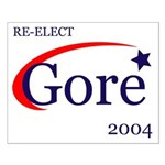 RE-ELECT GORE 2004 Small Poster