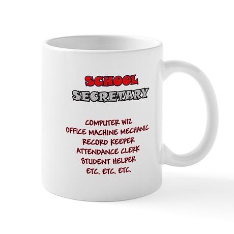 School Sec. Duties Mug