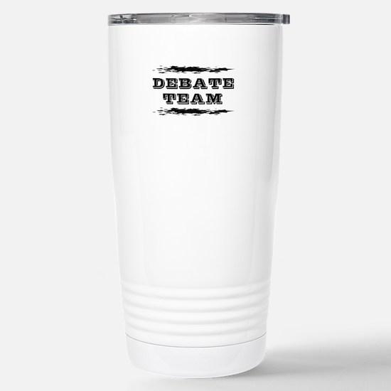 Debate Team Stainless Steel Travel Mug