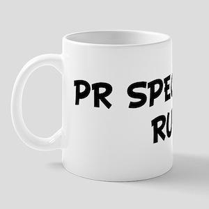 PR SPECIALISTS Rule! Mug