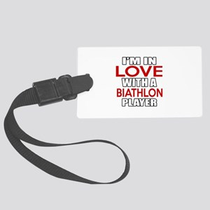 I Am In Love With Biathlon Playe Large Luggage Tag