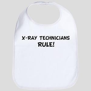 X-RAY TECHNICIANS Rule! Bib