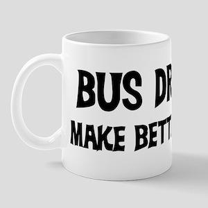 Bus Drivers: Better Lovers Mug
