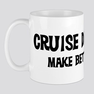 Cruise Directors: Better Love Mug