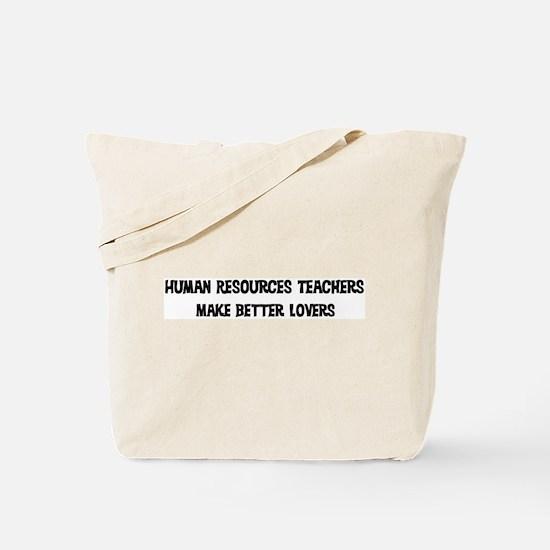 Human Resources Teachers: Bet Tote Bag