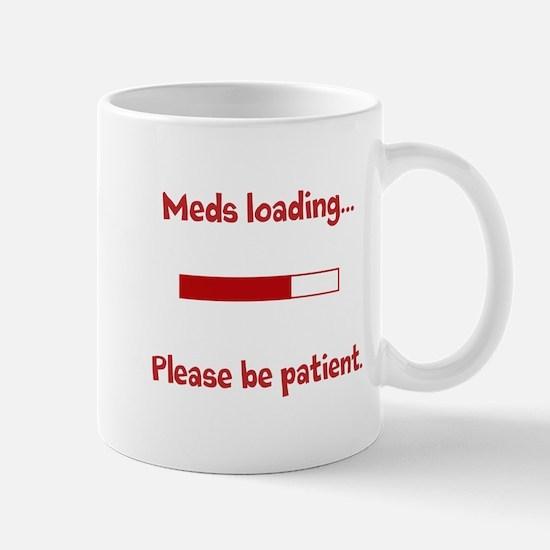 Meds loading... Mug