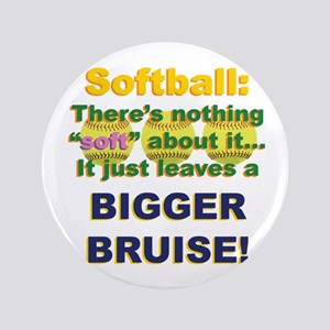 "Softball = Not Soft 3.5"" Button"