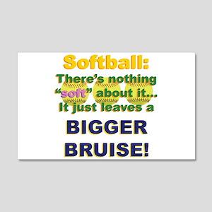 Softball = Not Soft 22x14 Wall Peel