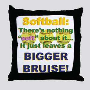 Softball = Not Soft Throw Pillow