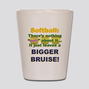Softball = Not Soft Shot Glass