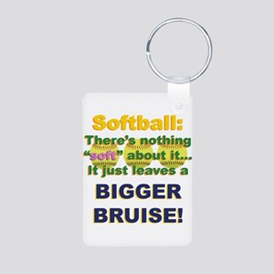 Softball = Not Soft Aluminum Photo Keychain