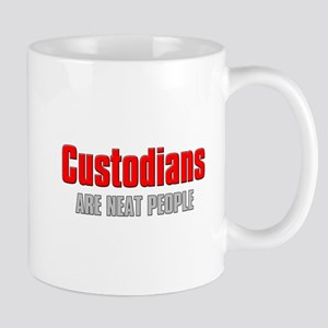 Custodians are Neat People Mug