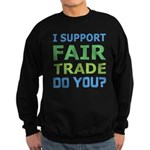 I Support Fair Trade Sweatshirt (dark)