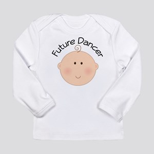 Future Dancer Baby Long Sleeve Infant T-Shirt