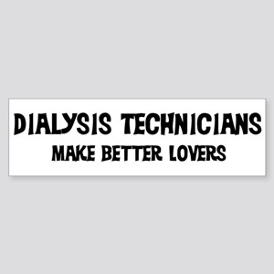Dialysis Technicians: Better Bumper Sticker
