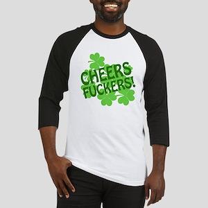 Cheers Fuckers Baseball Jersey