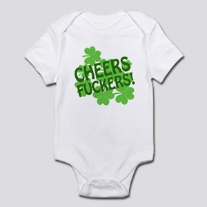 Cheers Fuckers Infant Bodysuit